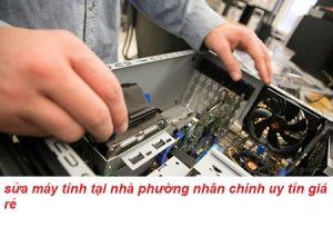 sửa máy tính phường nhân chính uy tín